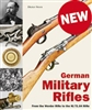 German Military Rifles by Dr. Dieter Stortz